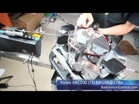 Stringing a Yonex ARC100 LTD / NBG98 @ 27lbs - Badminton Stringing