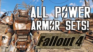 FALLOUT 4 - ALL POWER ARMOR SETS!