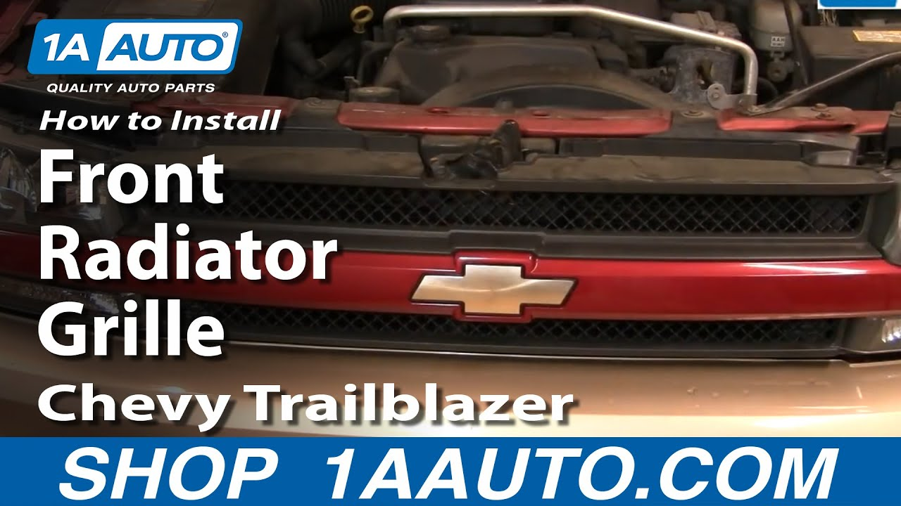 medium resolution of how to replace grille 02 05 chevy trailblazer