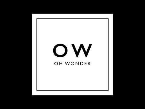 Oh Wonder - Oh Wonder (Full Debut Album)