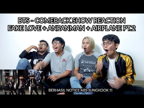 """EMANG GA ADA YANG GAGAL""   BTS  - COMEBACK SHOW FAKE LOVE + ANPANMAN + AIRPLANE PT.2 REACTION"