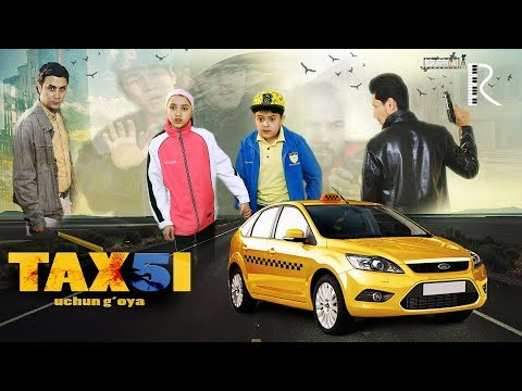 Taxi-5 uchun g'oya (o'zbek film) | Такси-5 учун гоя (узбекфильм)