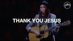 Thank You Jesus - Hillsong Worship