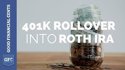 401k Rollover Into Roth IRA