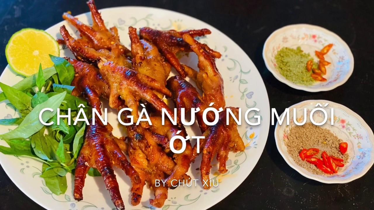Cách Làm Chân Gà Nướng Muối Ớt & Tôm Cay Ngon Hết Sẩy – Grilled Chicken Feet with Spicy Sauce