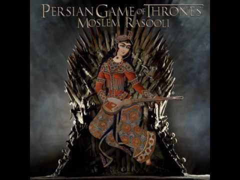 Mim Rasouli - Persian Game of Thrones