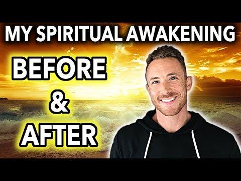 My Spiritual Awakening Experience - (Before & After)