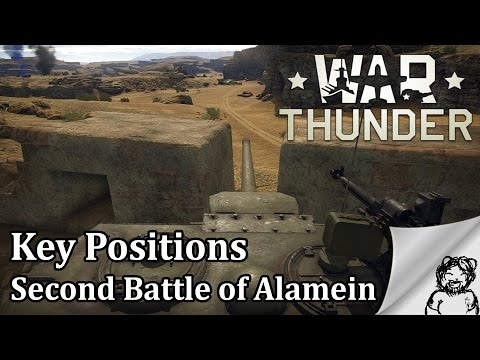 War Thunder - Key Positions - Second Battle of El Alamein