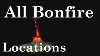 Dark Souls 3 - All Bonfire Locations Guide (Part 1 of 3 ) - Cemetery of Ash To Farron Keep