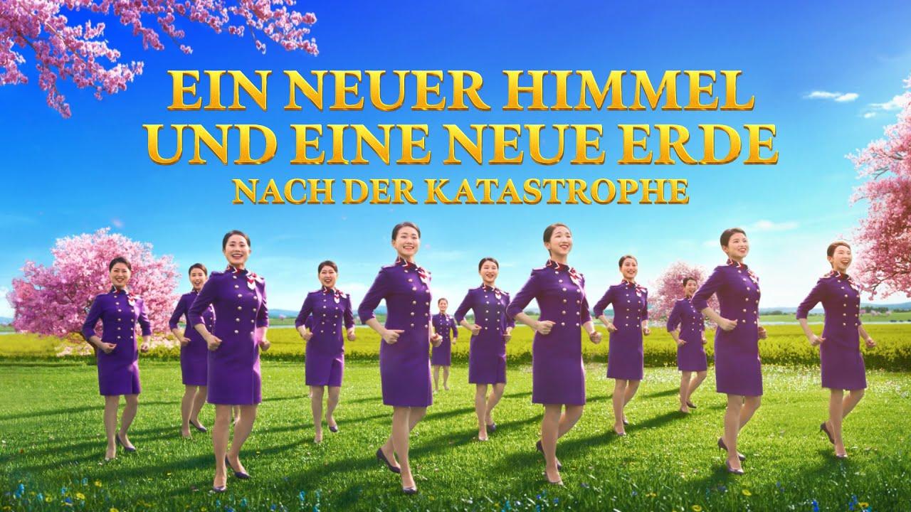 """""""Die Hymne des Königreichs: Das Königreich ist auf die Erde herabgekommen"""" Highlight 3: Ein neuer Himmel und eine neue Erde nach der Katastrophe"""