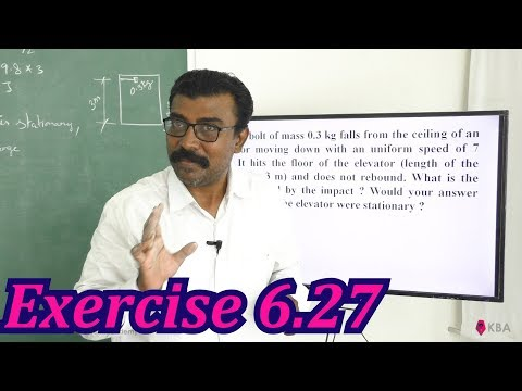 Physics Class 11 NCERT Solutions Ex 6.27 Chapter 6 Work Energy And Power