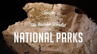 Explore the Hidden Worlds of the National Parks