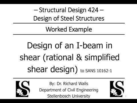Steel Design - Bending/Shear - Rational & simplified shear design of an I-beam - SD424