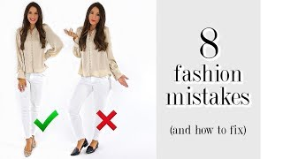 8 Fashion Mistakes You're Probably Making! *must-see* Video