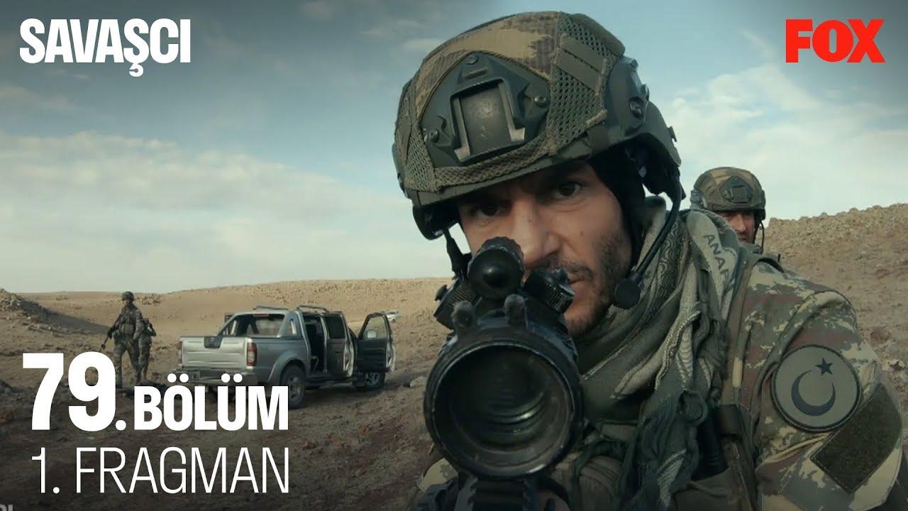 Savaşçı 79. Bölüm Fragman izle
