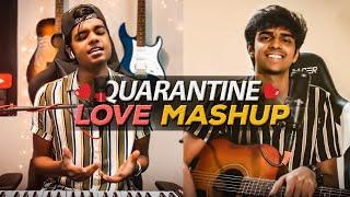 Quarantine Love Mashup - ft. Dhinesh   MD