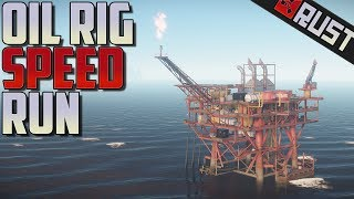 Oil Rig Speed Run - Rust