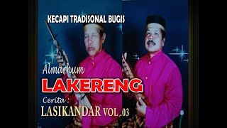 Download Mp3  Vol 3  Cerita Lasikandar Oleh Almarhum Lakereng
