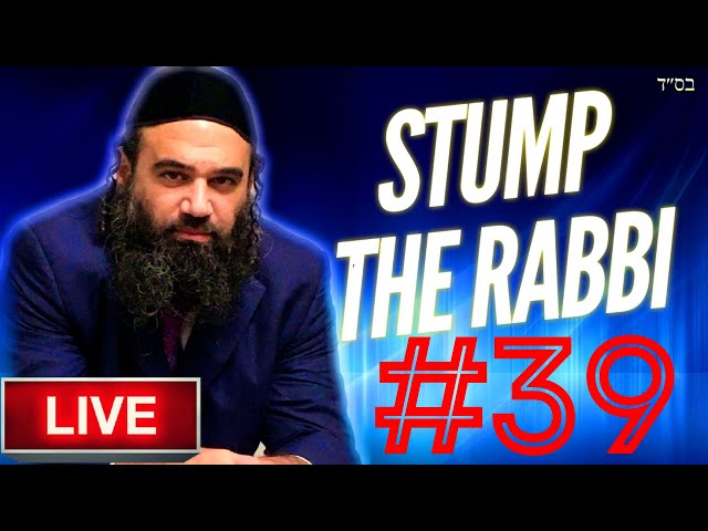 STUMP THE RABBI PART (39) Divine CRASH TEST, Baby HITLER, NEW Soul of CONVERT, NOAHIDE Movement