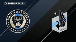 HIGHLIGHTS: Philadelphia Union vs. Minnesota United FC   October 6, 2018