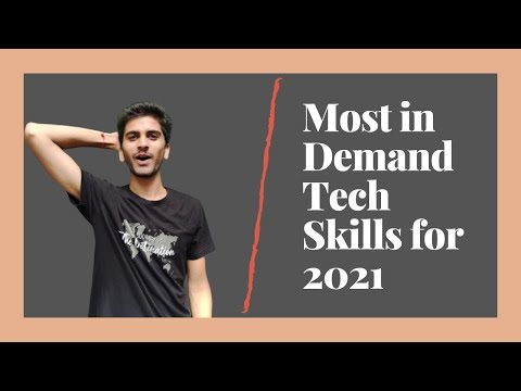 Most in Demand Tech Skills for 2021 | Top 5 IT Skills and Tech Skills for 2021