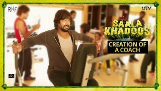 The Creation Of A Coach | Saala Khadoos | In Cinemas Jan 29