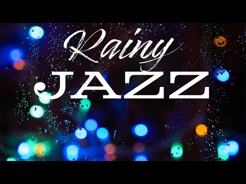 Rainy JAZZ Music - Easy Listening JAZZ Music for Working & Study at Home