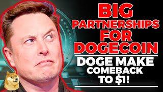 DOGECOIN COMEBACK: Big Partnership! (This Is Huge) Doge Skyrocket | Dogecoin Elon Musk