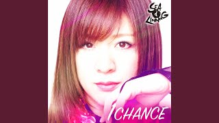 Provided to YouTube by TuneCore Japan 1 CHANCE -中島安里紗のテーマ曲- · SEAdLINNNG 1 CHANCE -中島安里紗のテーマ曲- ℗ 2018 FORCE RECORD ...