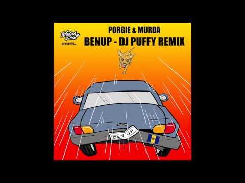 Porgie & Murda   BenUp (DJ PUFFY REMIX)   Soca 2014   WalshyFire Presents