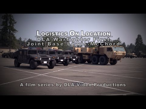 Logistics On Location: DLA Warfighter First, Joint Base Lewis-McChord (Open Caption)