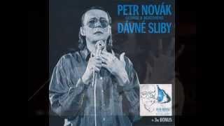 DÁVNÉ SLIBY - PETR NOVÁK