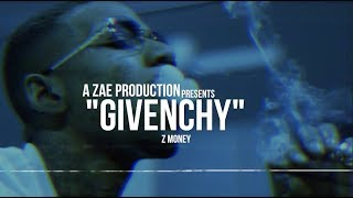 Z-Money - Givenchy (Official Music Video) Shot By @AZaeProduction