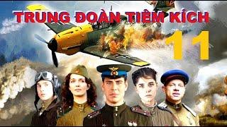 Trung đoàn Tiêm kích - Tập11 | Phim về Không quân Xô Viết Thế chiến II. Star Media (2013)