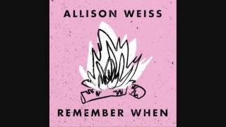 Allison Weiss   Call Your Girl Friend