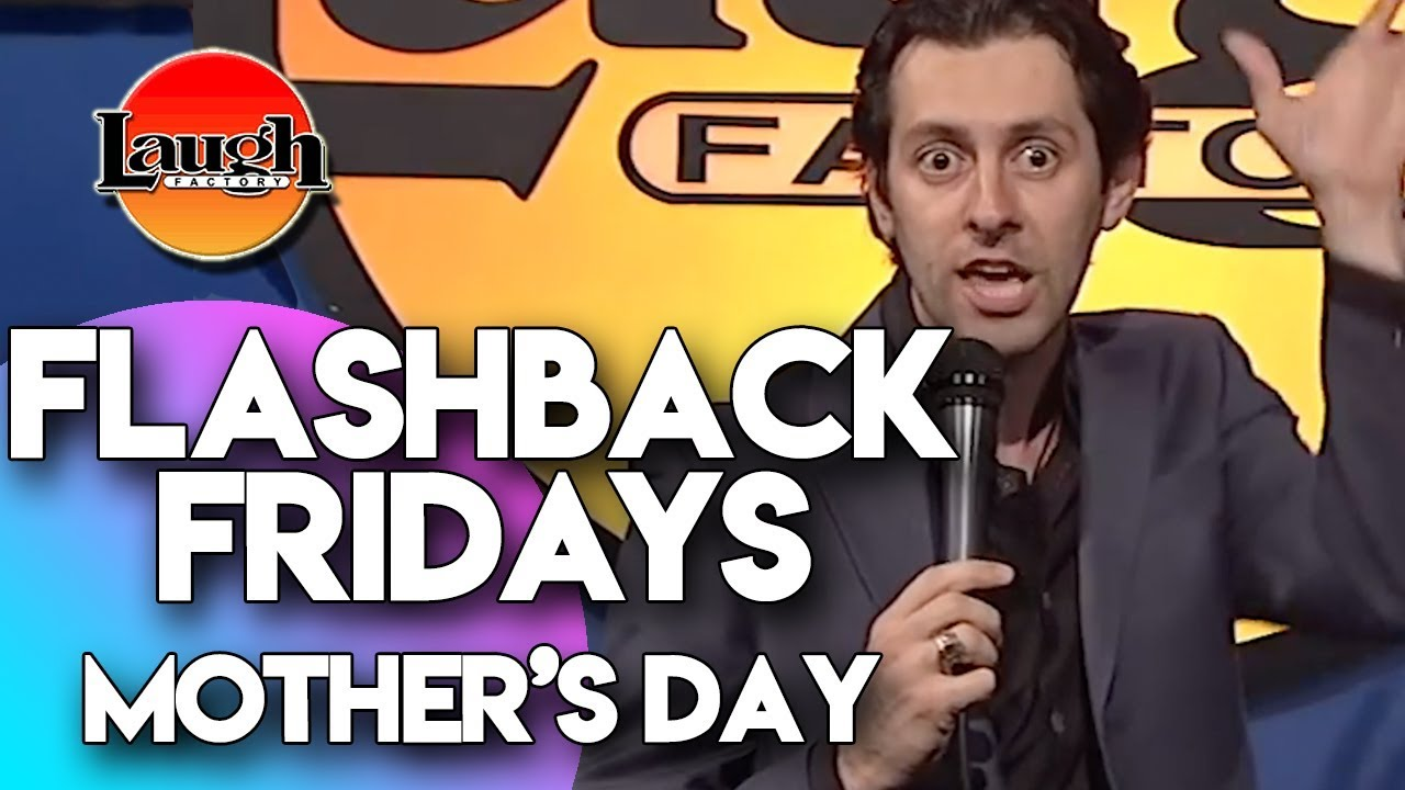 Flashback Fridays | Mother's Day | Laugh Factory Stand Up Comedy