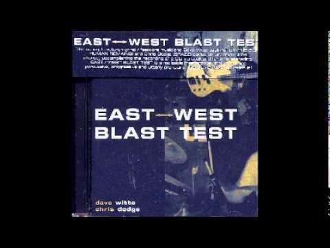 East Weast Blast Test - tracks 2 and 15