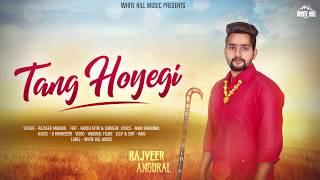 Tang Hoyegi (Motion Poster) Rajveer Angural | Releasing On 17th Nov | White Hill Music