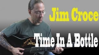 """Gambar cover Learn to Play """"Time In A Bottle"""" by Jim Croce (Guitar Lesson)"""