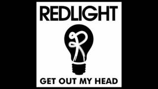 Redlight - Get Out My Head HD