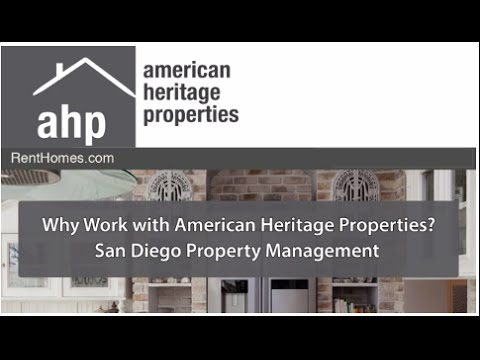 Why Work with American Heritage Properties – San Diego Property Management