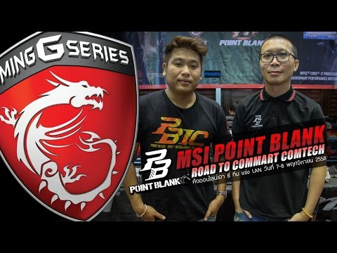 POINT BLANK MSI Commart Comtech (Day 2 รอบ 8 ทีม)