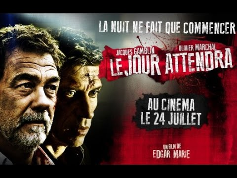 LE JOUR ATTENDRA - Making of 2 (Olivier Marchal)