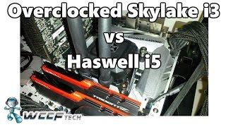 skylake i3 6100 overclocked vs haswell i5 4690