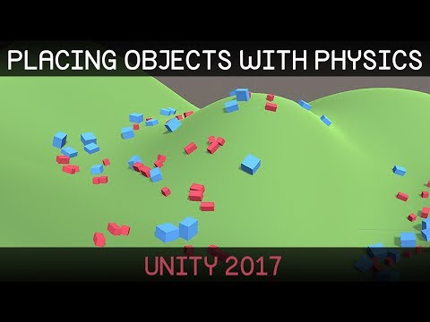 [Unity 2017] Placing Objects with Physics