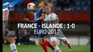 Féminines, Euro 2017 : France - Islande (1-0), le résumé