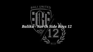 Download Mp3 Baliku - North Side Boys 12  Lirik