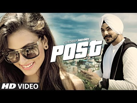 Gurdeep Mehndi: Post Video Song | Latest Punjabi Song 2017