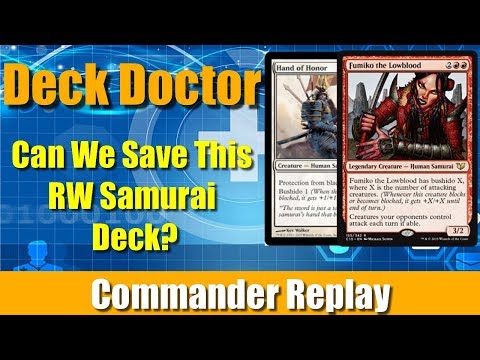 Deck Doctor: Can We Save This RW Samurai Deck?