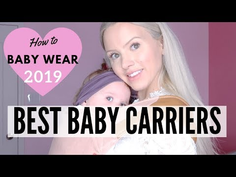 BEST BABY CARRIERS 2019 | BABY-WEARING BENEFITS